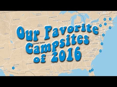 Our 12 Favorite Campgrounds of 2016 & Year in Review