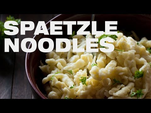 Easy Spaetzle Recipe - How to make perfect Spätzle Noodles