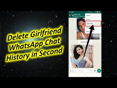 Delete Girlfriend WhatsApp Chat History in a Second