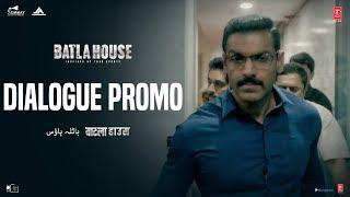 Batla House: Dialogue Promo 3   John Abraham, Mrunal Thakur, Nikkhil Advani   Releasing 15th August
