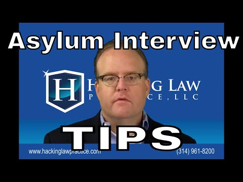 Tips for preparing for an asylum interview