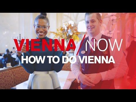 How to do Vienna   VIENNA/NOW
