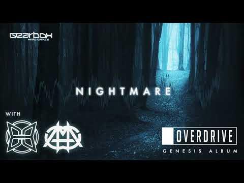 OverDrive, Anderex & Crytum - Nightmare [Genesis]