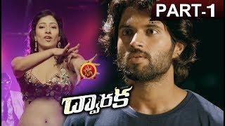 Dwaraka Full Movie Part 1- 2018 Telugu Full Movies - Vijay Devarakonda, Pooja Jhaveri