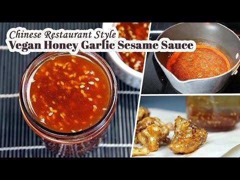 Vegan Honey Garlic Sesame Sauce | Chinese Restaurant Style Recipe