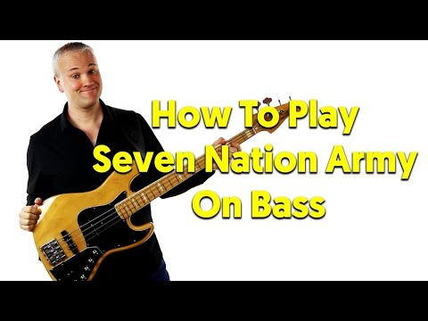 How To Play Seven Nation Army On Bass