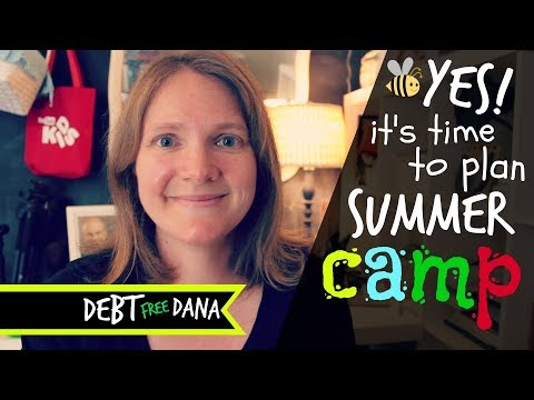 Our Summer Camp 2018 Budget + Planning Details