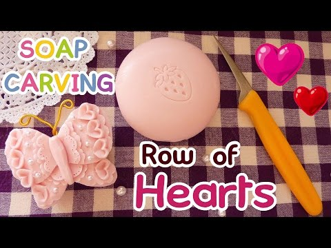 SOAP CARVING| Row Of Hearts | Intermediate | How to carve | Real Sound | DIY |