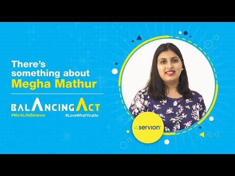 Balancing Act - There's something about Megha