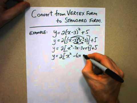 Quadratics Convert Vertex Form to Standard Form