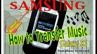 Samsung Galaxy S3 How To Transfer Music