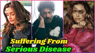 Bollywood Celebrities Suffering From Illness
