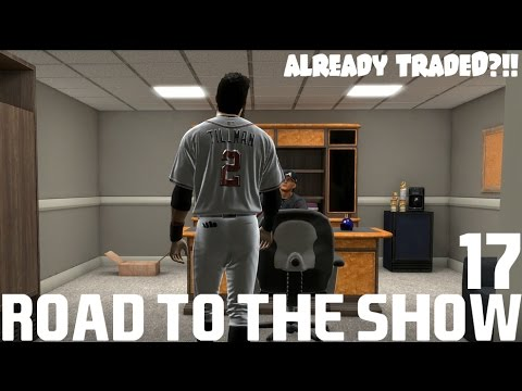 MLB 17 The Show {PS4} - Road to the Show RTTS Ep. 17 - Already Traded?!
