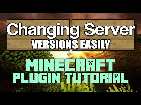 Changing Your Server Version - Minecraft Tutorial 1.11