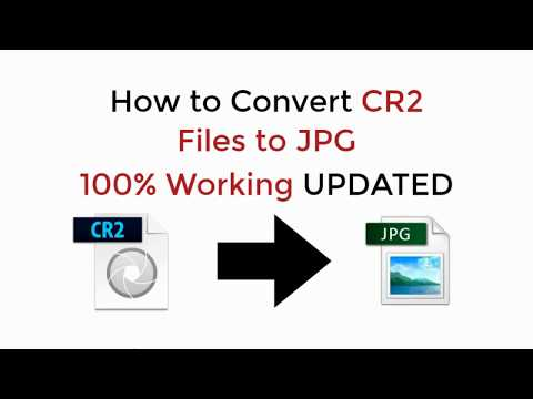How to Convert CR2 Files to JPG Online Without Losing Quality 100% Working 2018