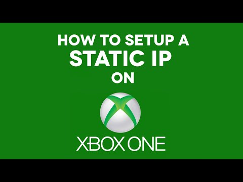 How to Setup a Static IP on XBOX ONE