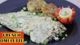 French Omelette Recipe - Lunch Box - Breakfast by Hamida Dehlvi