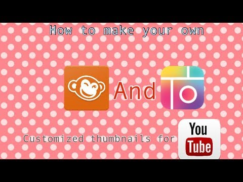 How to make your own customized thumbnails for YouTube!!!!❤️~BeautybyDelores