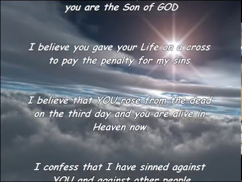 SALVATION PRAYER  -  BE BORN AGAIN THROUGH JESUS CHRIST  - ETERNITY IN HEAVEN