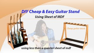 Cheap & Easy Guitar Stand Using MDF