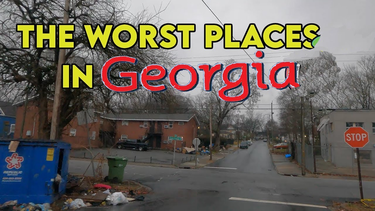 10 Places in GEORGIA You Should NEVER Move To