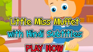 Little Miss Muffet with Hindi Subtitles - Nursery Rhymes
