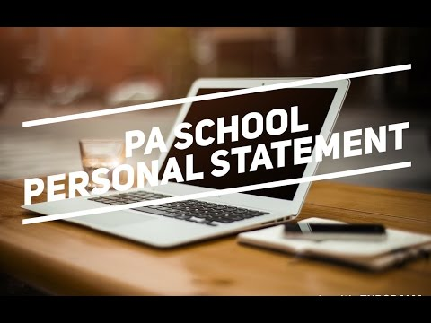 Writing the Personal Statement for PA Schools