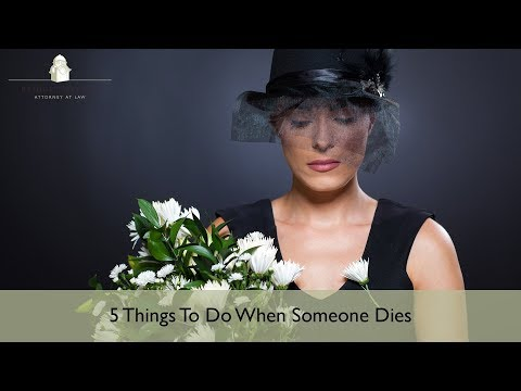 5 Things to Do When Someone Dies