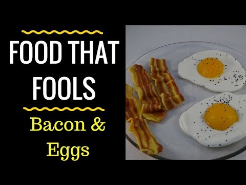 Food That Fools! Fried Eggs and Bacon - with yoyomax12
