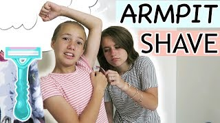 TEACHING MY SISTER HOW TO SHAVE HER ARMPITS