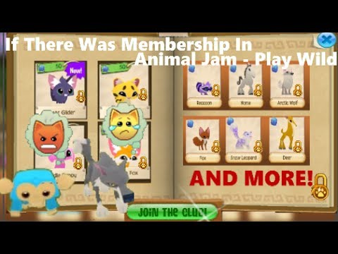 If There Was Membership In Play Wild Animal Jam - PlayTunez