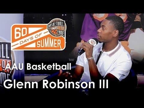 Glenn Robinson III talks about playing AAU Basketball