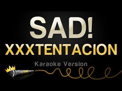 XXXTENTACION - SAD! (Karaoke Version)
