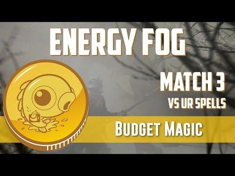 Budget Magic: Energy Fog vs UR Spells (Match 3)