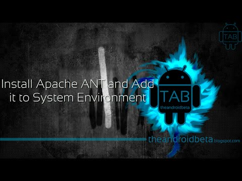 Install Apache ANT and Add it to Path