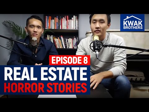 Ep. 8 - Real Estate Horror Stories...  - The Kwak Brothers