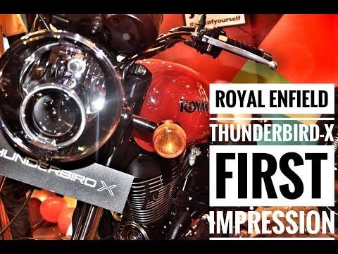 Royal Enfield Thunderbird X first Impression