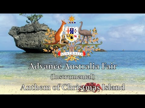 Anthem of Christmas Island: Advance Australia Fair (Instrumental) - Territory of Australia