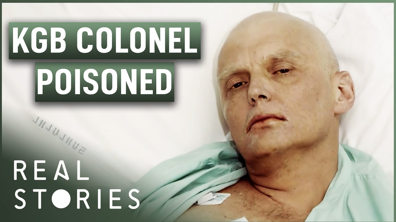 How Did The KGB Kill Alexander Litvinenko? (Espionage Documentary) | Real Stories