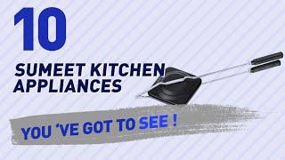 Sumeet Kitchen Appliances // New & Popular 2017