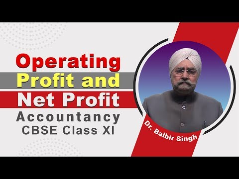 Operating Profit and Net Profit_CBSE Class XI Accountancy by Dr. Balbir Singh