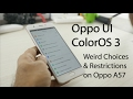 Oppo A57 Color OS Weird UI Choices & Restrictions