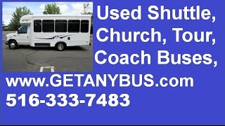 NJ buyers can get Used shuttle buses for sale from NY dealer | 2010 Ford E350 Non-CDL Wheelchair Bus