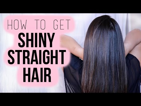 How to get Shiny Straight Hair : My Straight Hair Routine