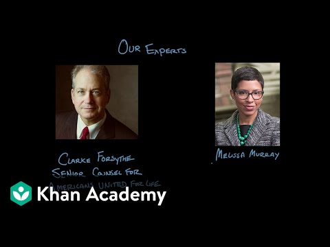 Roe v. Wade | US Government & Politics | Khan Academy