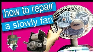 how to repair a slow fan