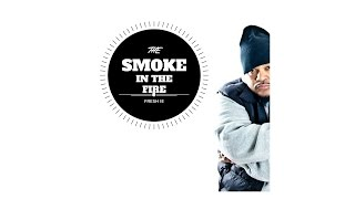 Fresh Ie  Smoke In The Fire