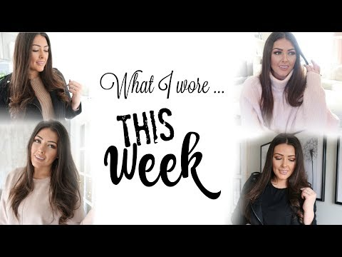 WHAT I WORE THIS WEEK | WEEK IN OUTFITS