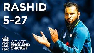 Rashid Takes Incredible 5-27 | England v Ireland - Bristol 2017