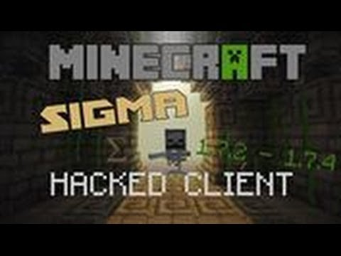 Minecraft 1.7.2 - 1.7.5 : Hacked Client - SIGMA - 60+ HACKS included ! [HD]